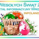 Портал inpoland.net.pl поздравляет жителей Вроцлава с Пасхой