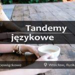 Чудовий спосіб вивчити польську – мовні тандеми. Зголошуйся у Вроцлаві!